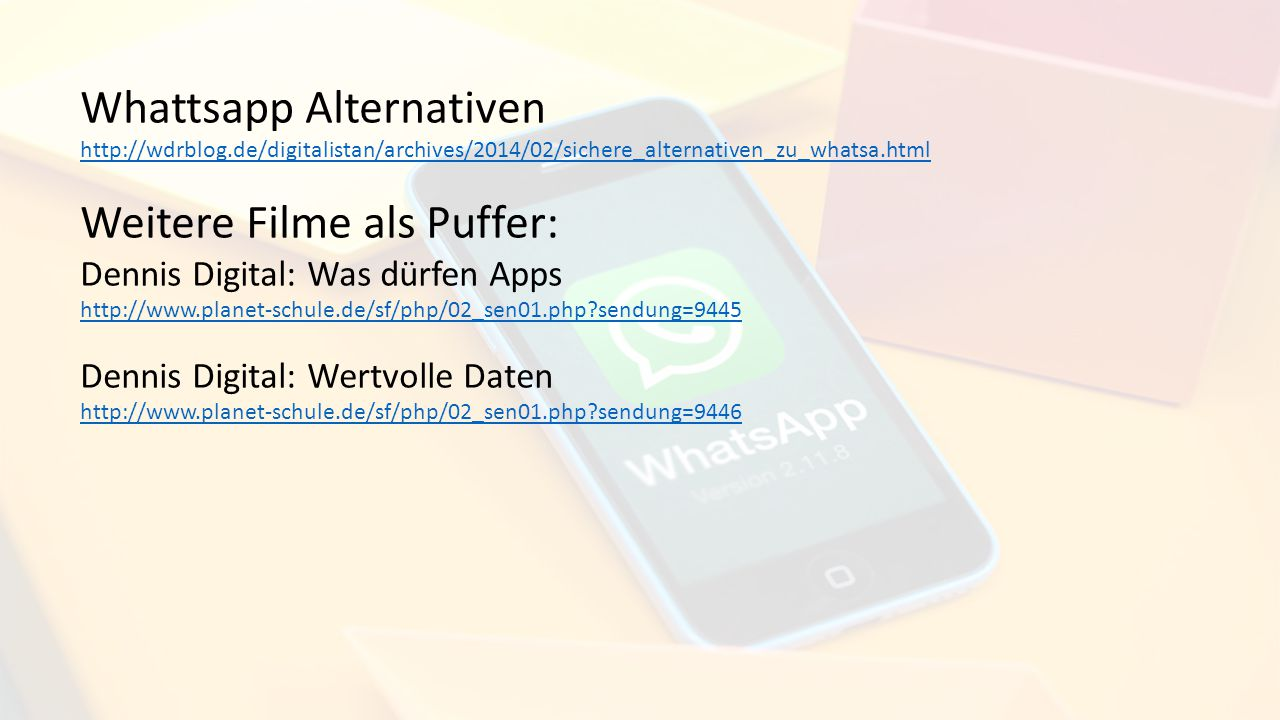 Whattsapp Alternativen Weitere Filme als Puffer: