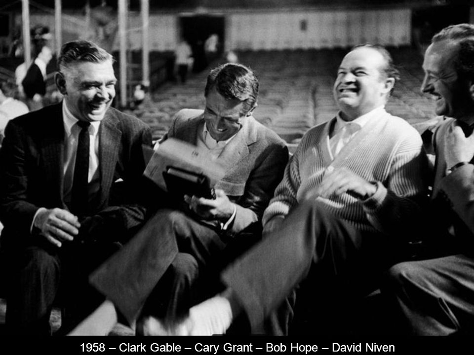 1958 – Clark Gable – Cary Grant – Bob Hope – David Niven