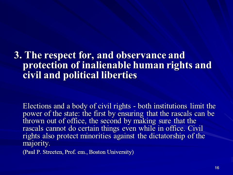 3. The respect for, and observance and protection of inalienable human rights and civil and political liberties