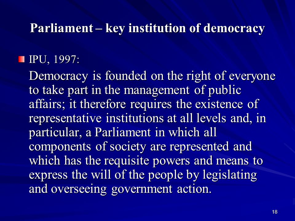 Parliament – key institution of democracy