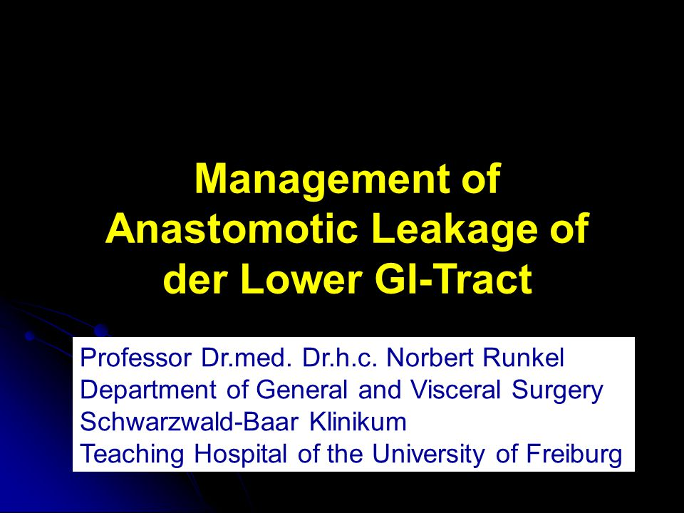 Management of Anastomotic Leakage of der Lower GI-Tract