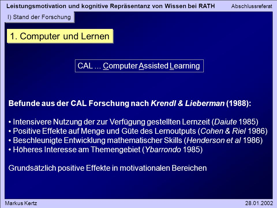 1. Computer und Lernen CAL ... Computer Assisted Learning