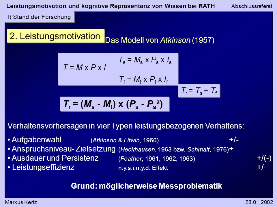 2. Leistungsmotivation Tr = (Ms - Mf) x (Ps - Ps2)