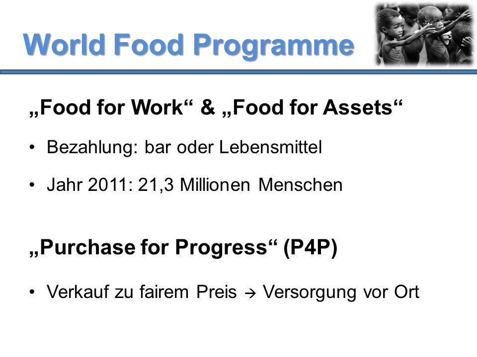 "World Food Programme ""Food for Work & ""Food for Assets"
