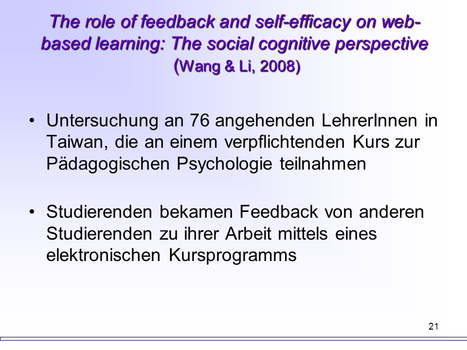 The role of feedback and self-efficacy on web-based learning: The social cognitive perspective (Wang & Li, 2008)