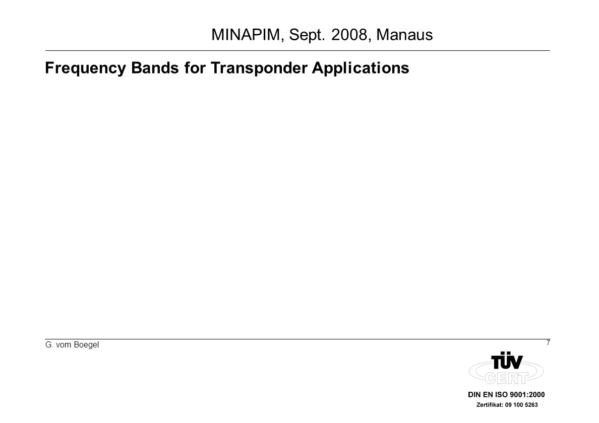 Frequency Bands for Transponder Applications