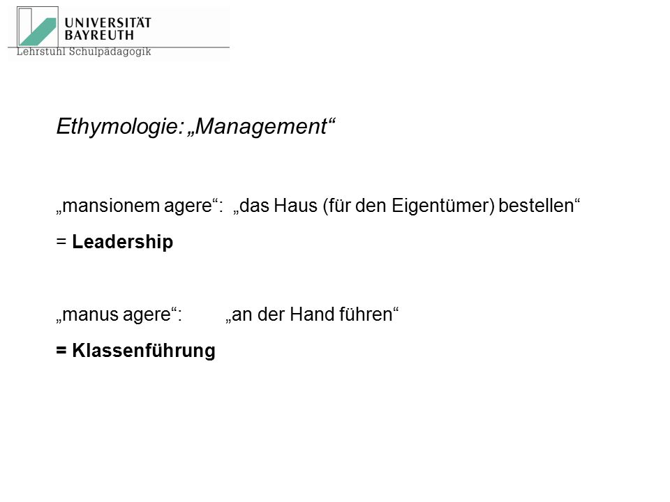 "Ethymologie: ""Management"