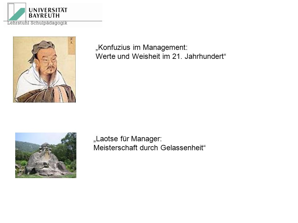 """Konfuzius im Management:"