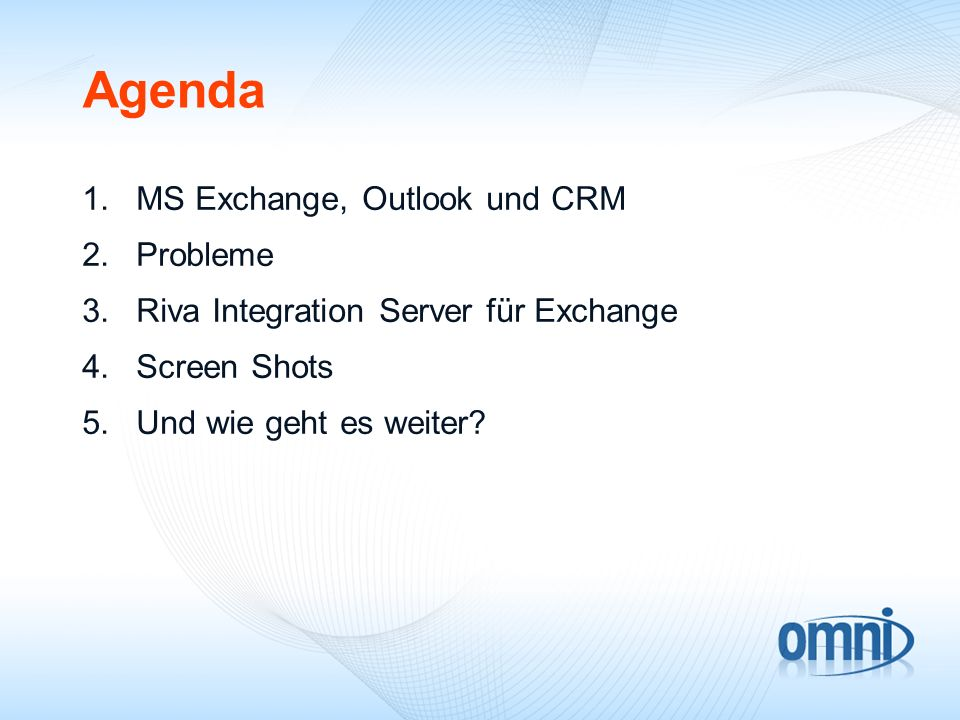Agenda MS Exchange, Outlook und CRM Probleme