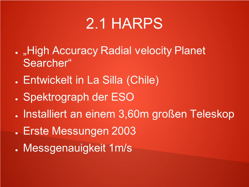 "2.1 HARPS ""High Accuracy Radial velocity Planet Searcher"