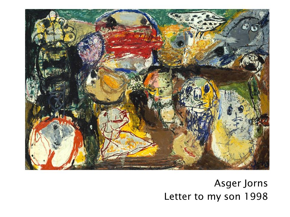 Asger Jorns Letter to my son 1998