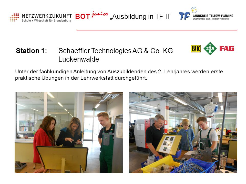 Station 1: Schaeffler Technologies AG & Co. KG Luckenwalde