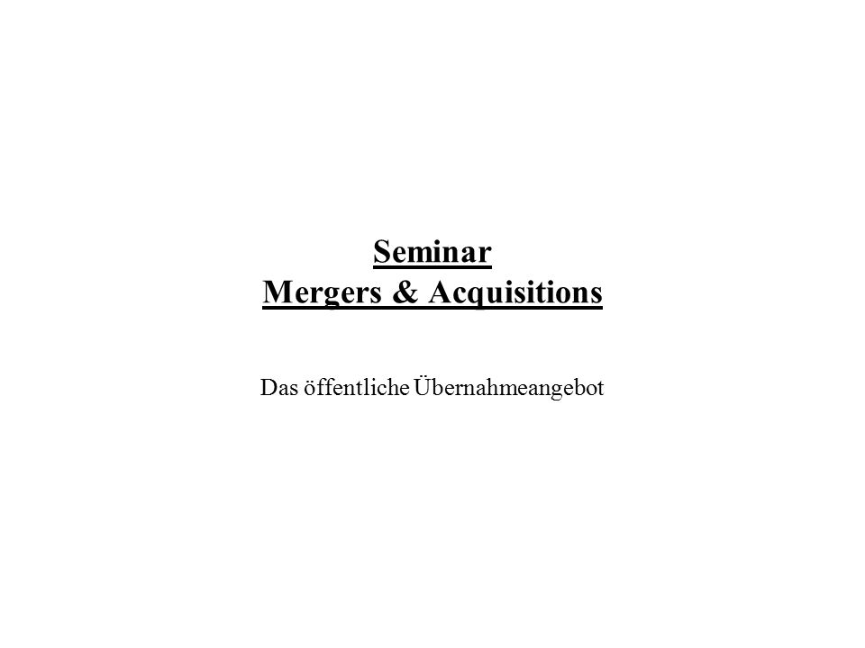 Seminar Mergers & Acquisitions