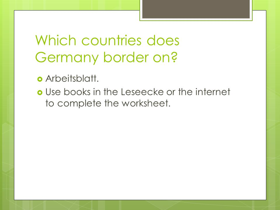 Which countries does Germany border on