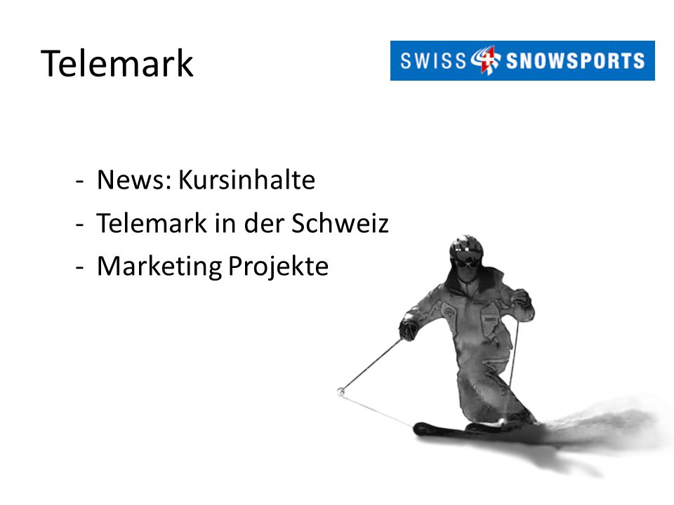 Telemark News: Kursinhalte Telemark in der Schweiz Marketing Projekte