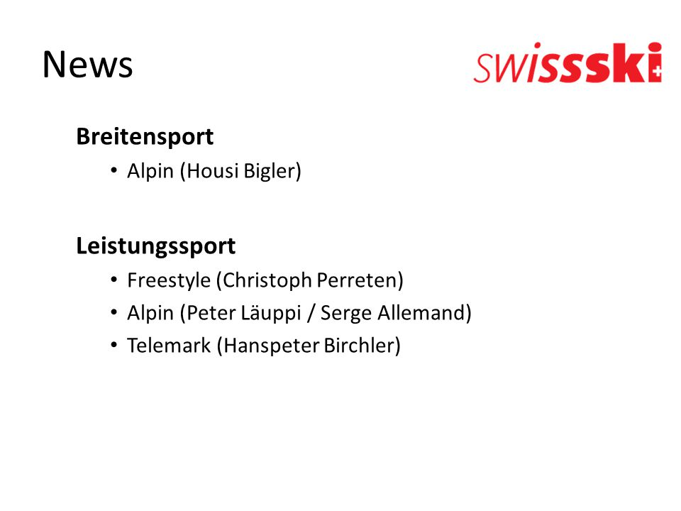 News Breitensport Leistungssport Alpin (Housi Bigler)