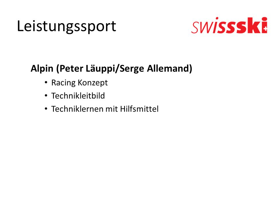 Leistungssport Alpin (Peter Läuppi/Serge Allemand) Racing Konzept