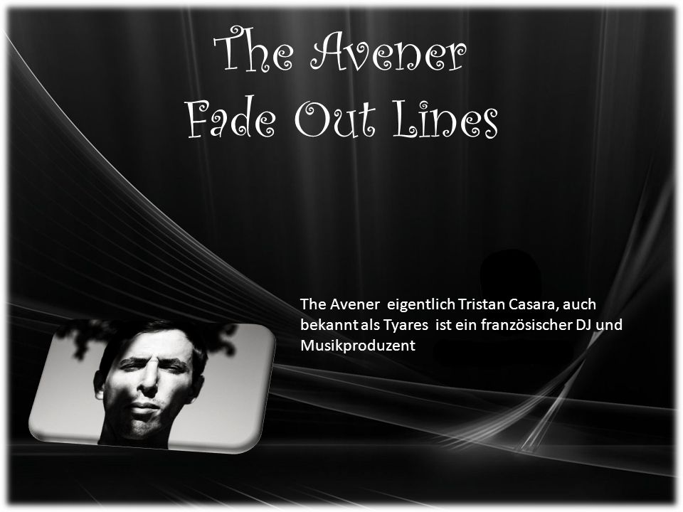The Avener Fade Out Lines