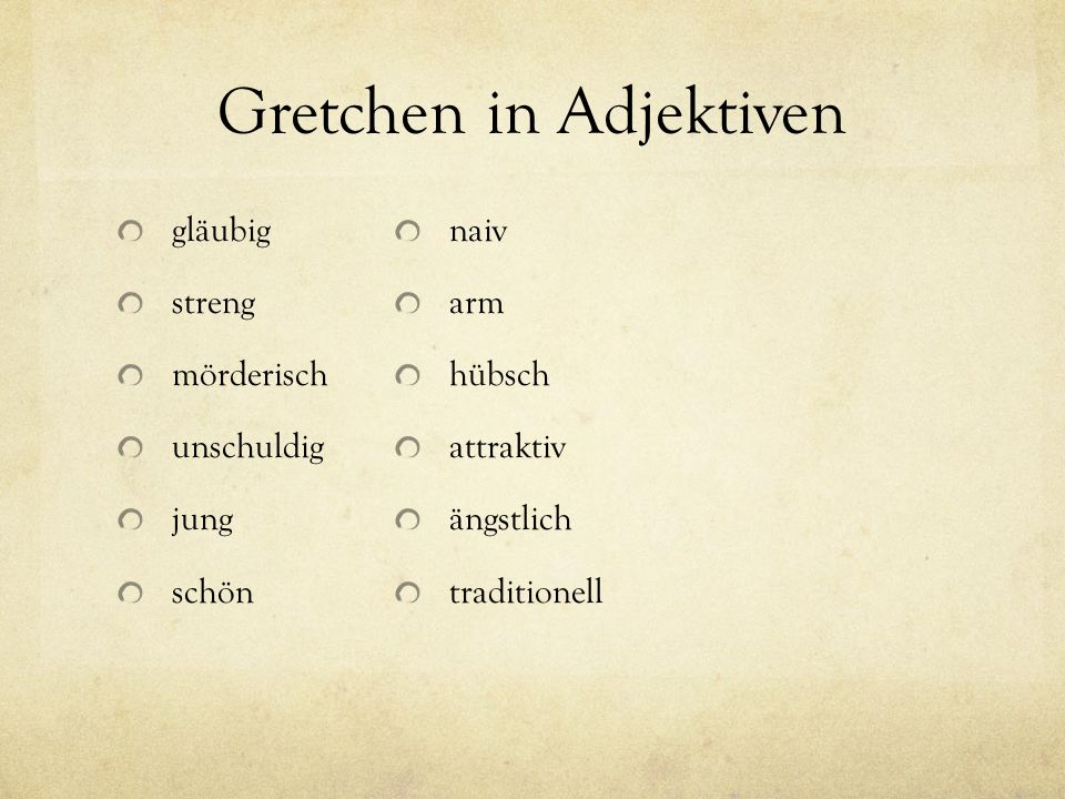 Gretchen in Adjektiven