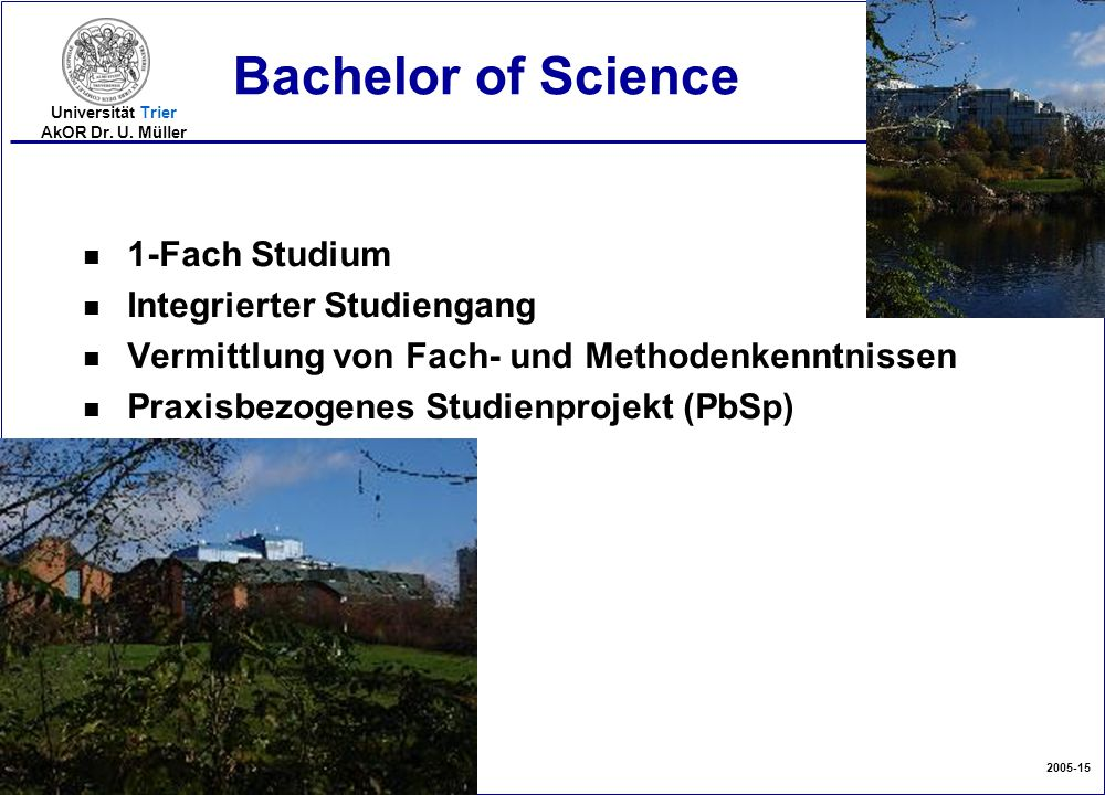 Bachelor of Science 1-Fach Studium Integrierter Studiengang