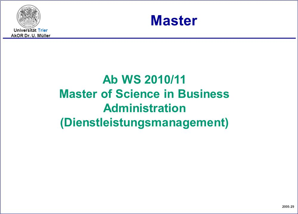Master Ab WS 2010/11 Master of Science in Business Administration