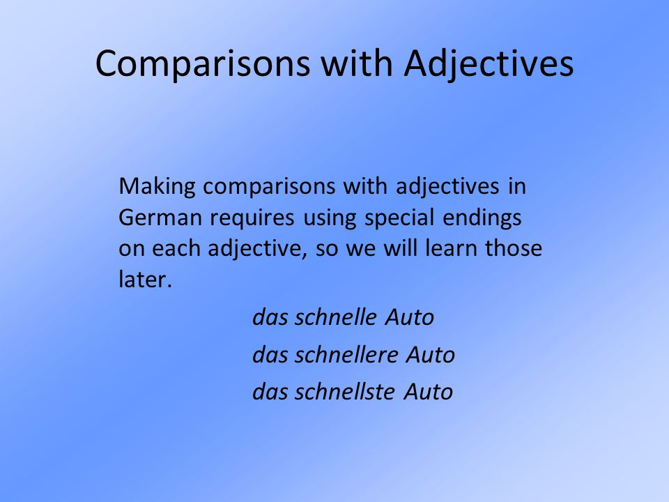 Comparisons with Adjectives