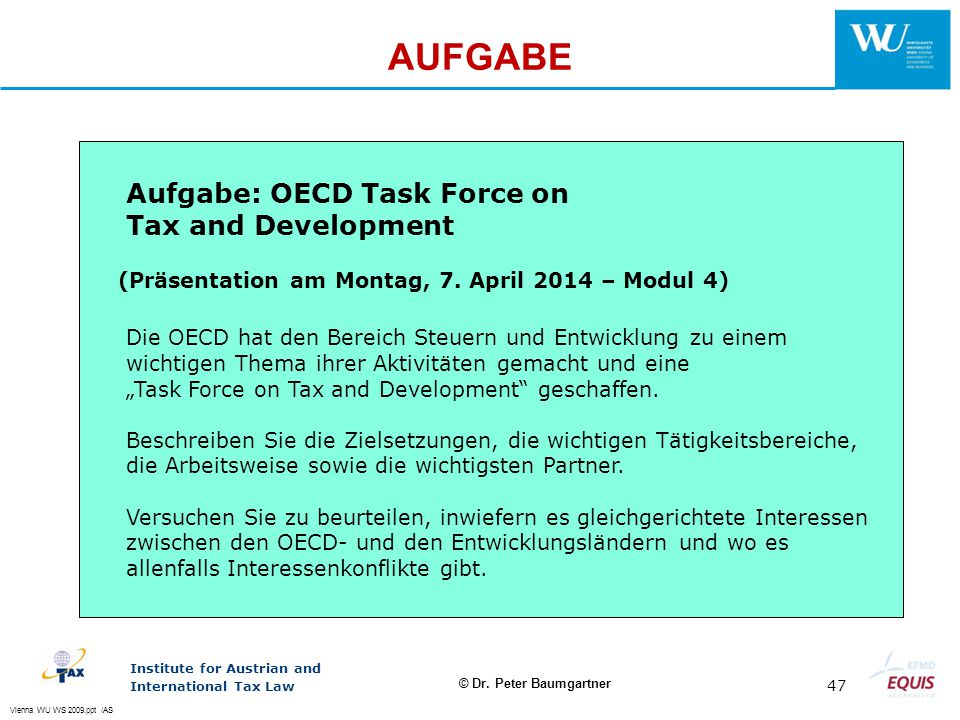 AUFGABE Aufgabe: OECD Task Force on Tax and Development