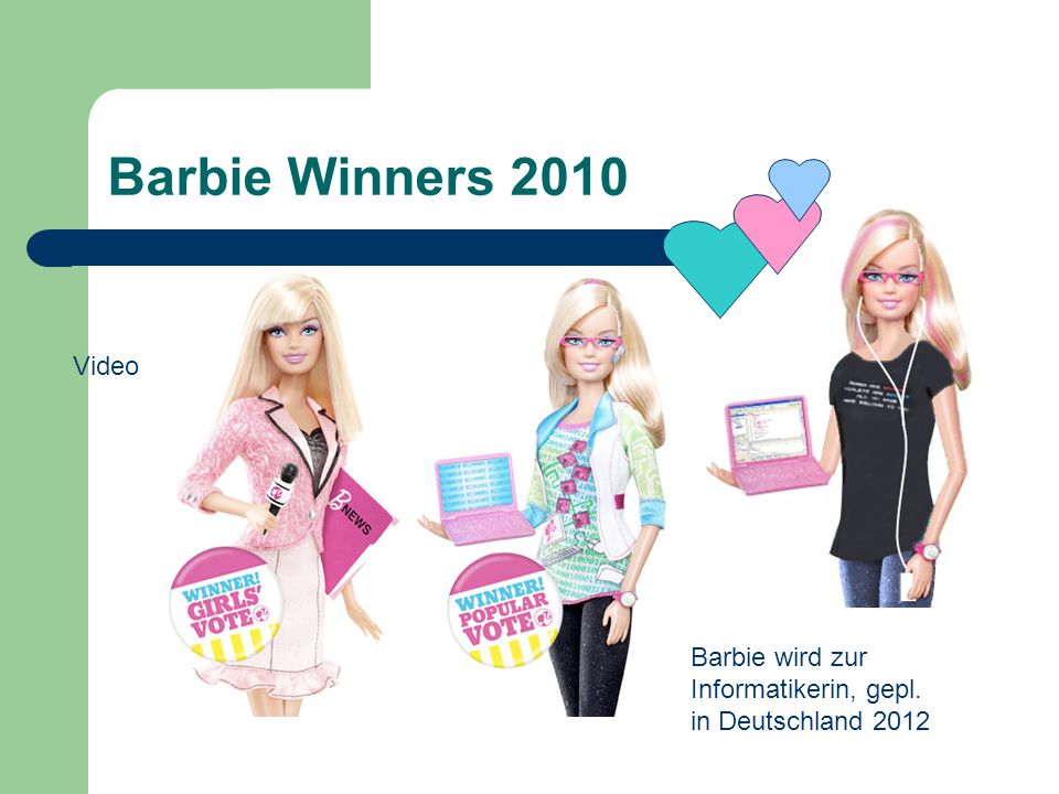 Barbie Winners 2010 Video Barbie wird zur Informatikerin, gepl. in Deutschland 2012