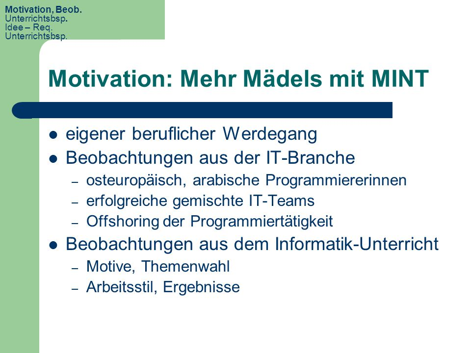 Motivation: Mehr Mädels mit MINT