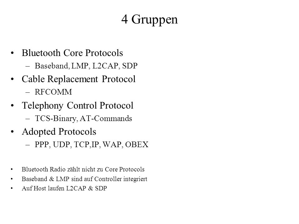 4 Gruppen Bluetooth Core Protocols Cable Replacement Protocol