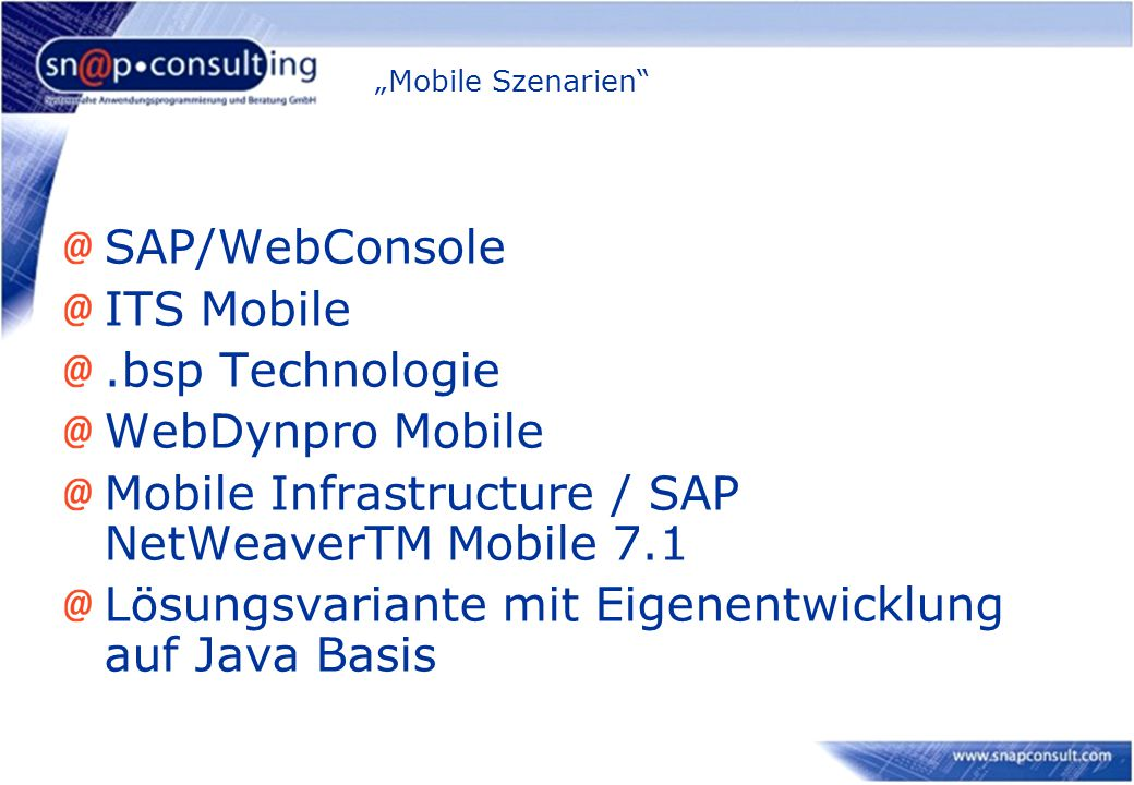Mobile Infrastructure / SAP NetWeaverTM Mobile 7.1