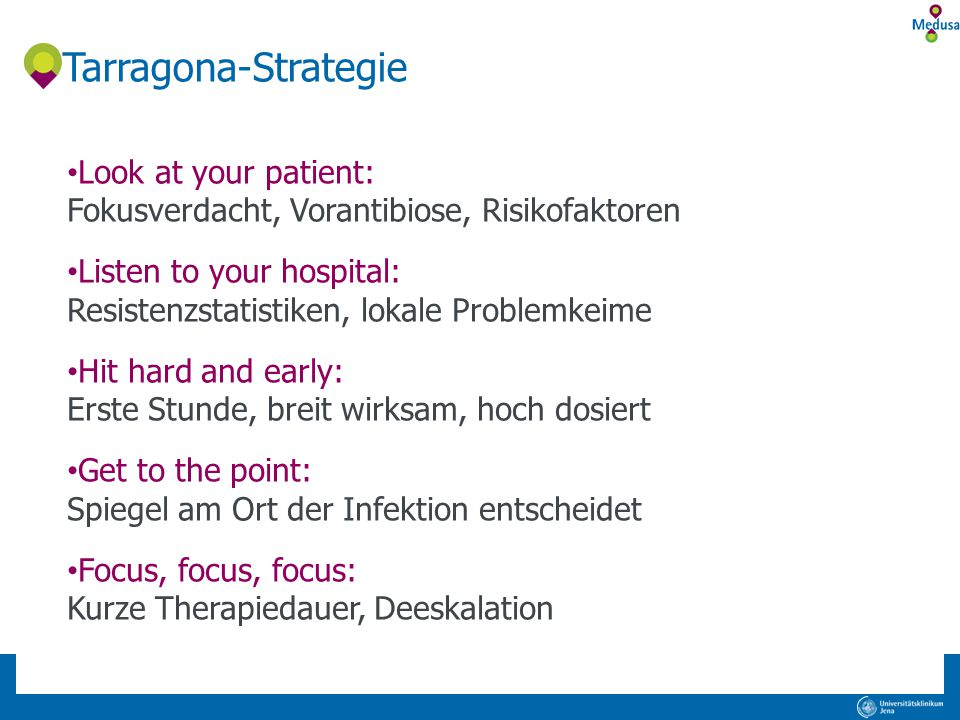 Tarragona-Strategie Look at your patient: Fokusverdacht, Vorantibiose, Risikofaktoren.