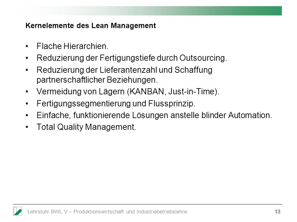 Kernelemente des Lean Management