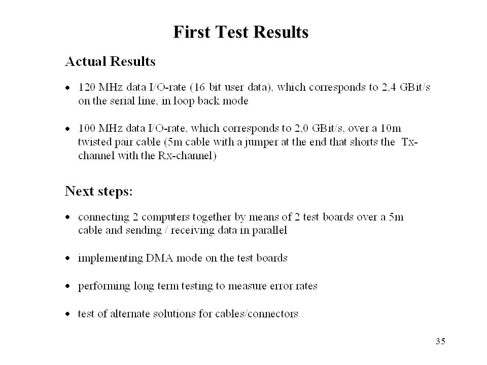 First Test Results
