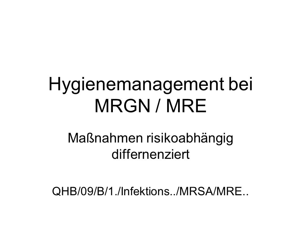 Hygienemanagement bei MRGN / MRE