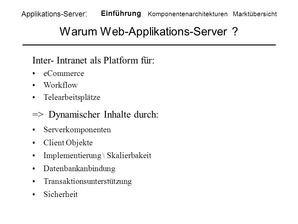 Warum Web-Applikations-Server