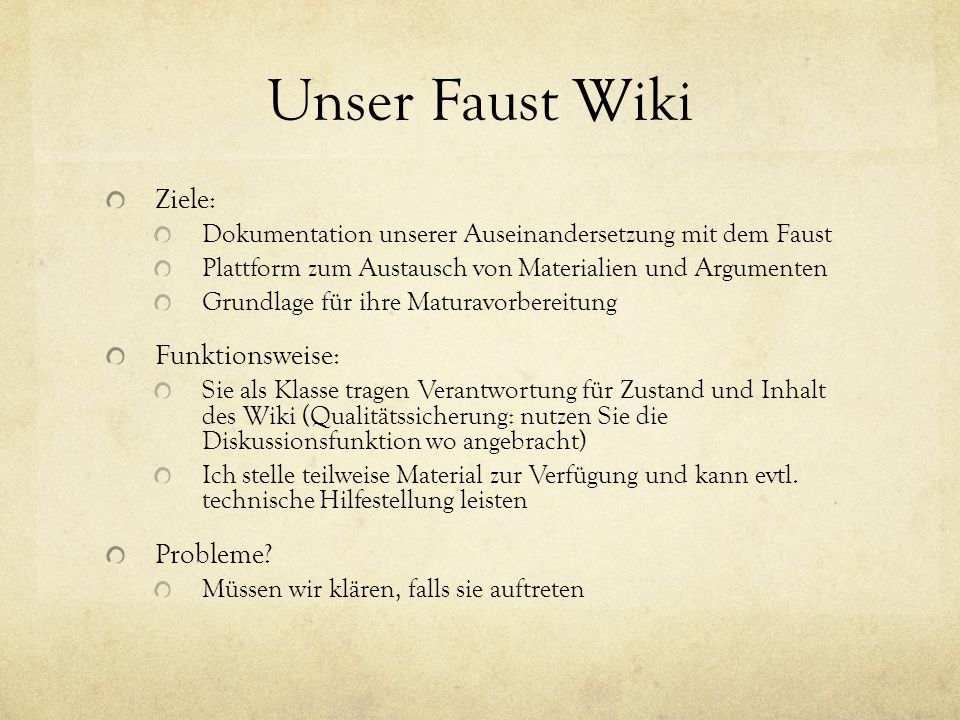Unser Faust Wiki Ziele: Funktionsweise: Probleme
