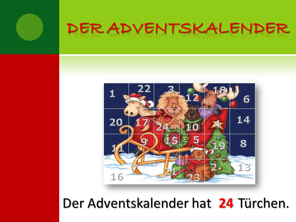 Der adventskalender Der Adventskalender hat Türchen. 24