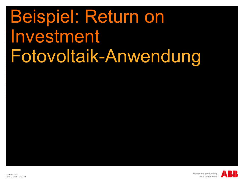 Beispiel: Return on Investment Fotovoltaik-Anwendung