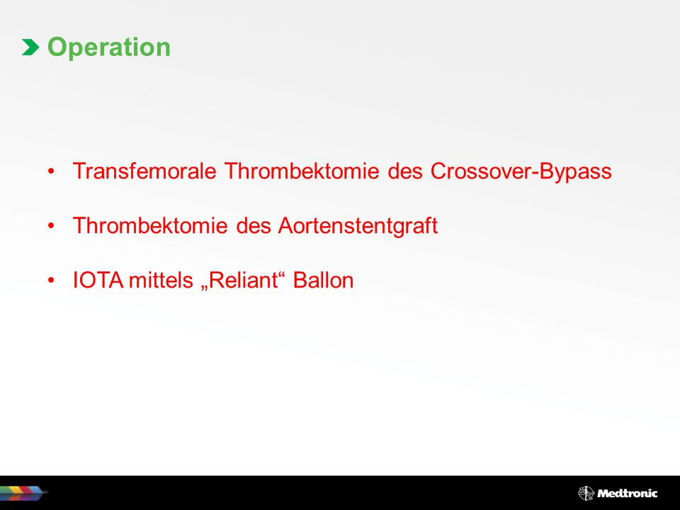 Operation Transfemorale Thrombektomie des Crossover-Bypass