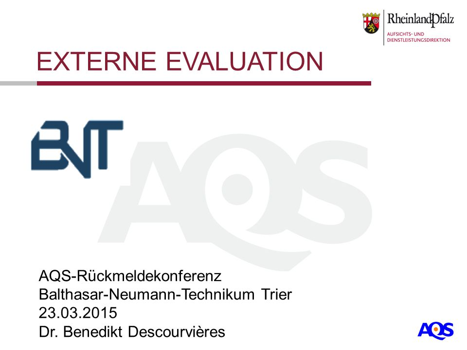 EXTERNE EVALUATION AQS-Rückmeldekonferenz