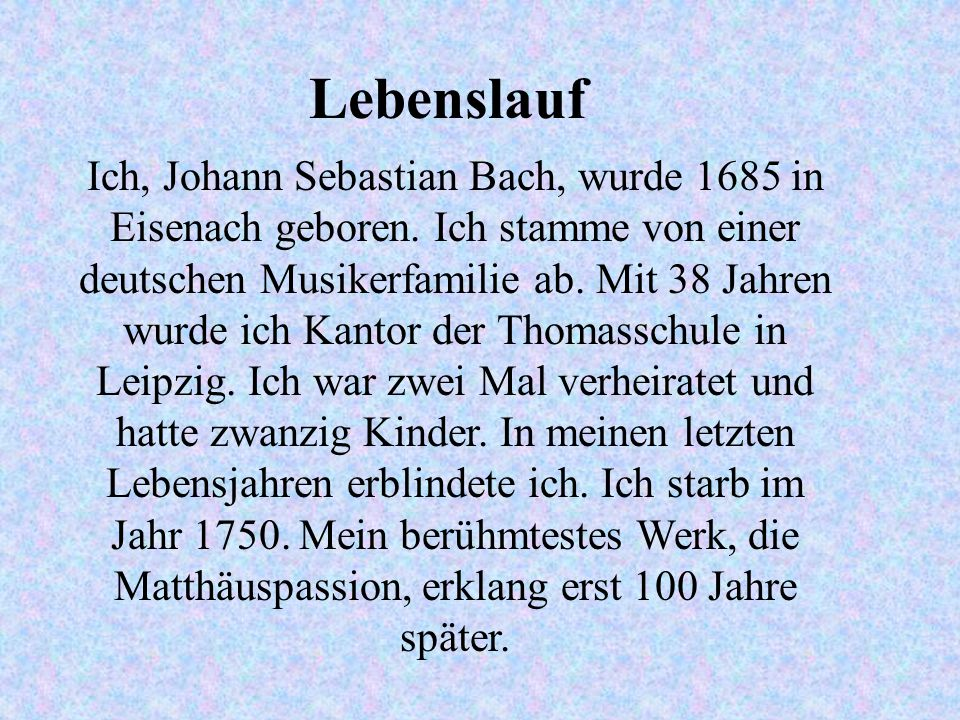 johann sebastian bach stefan kevin und andreas 2 lebenslauf - Johann Sebastian Bach Lebenslauf