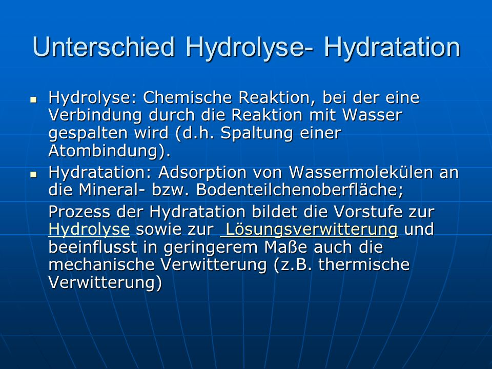 Unterschied Hydrolyse- Hydratation