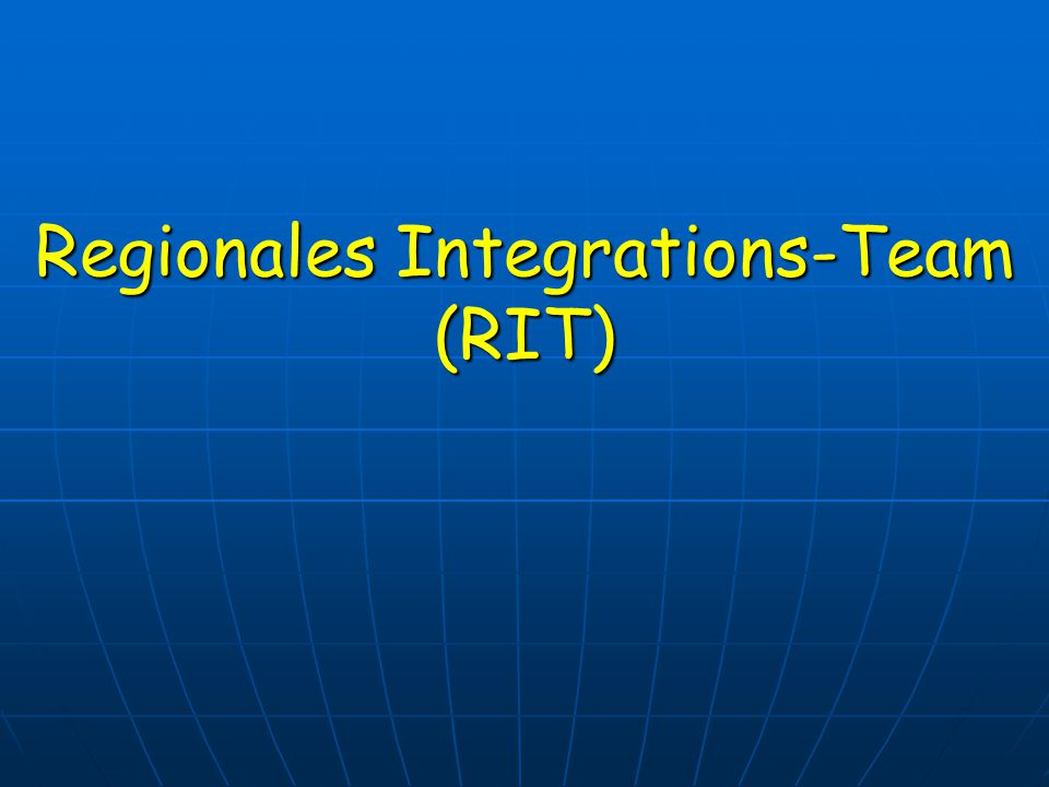 Regionales Integrations-Team (RIT)