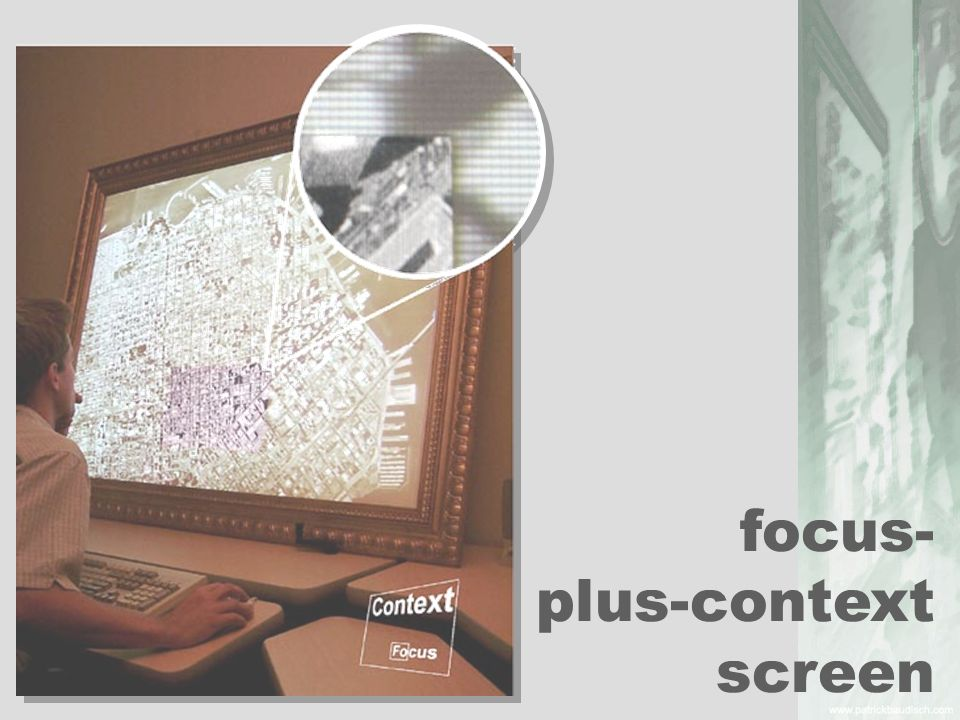 focus- plus-context screen
