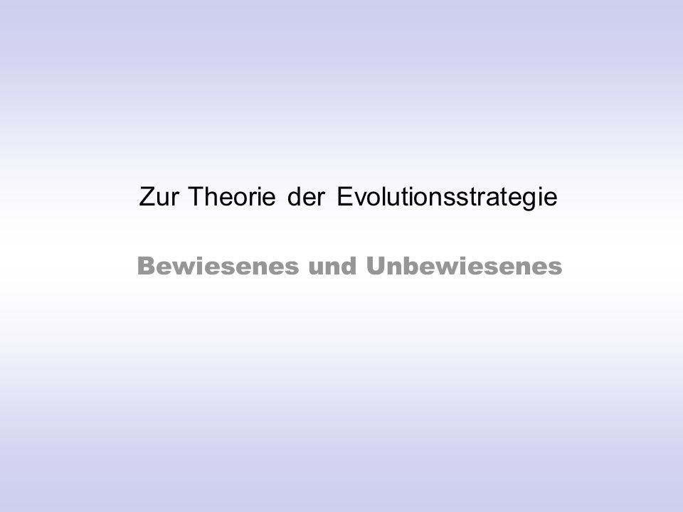 Zur Theorie der Evolutionsstrategie