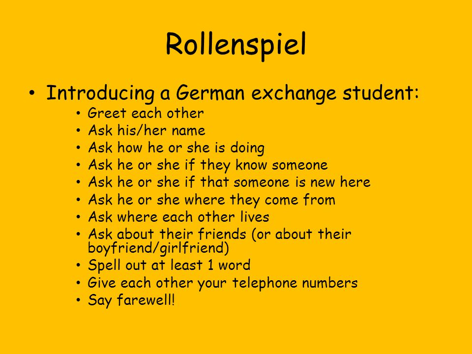 Rollenspiel Introducing a German exchange student: Greet each other