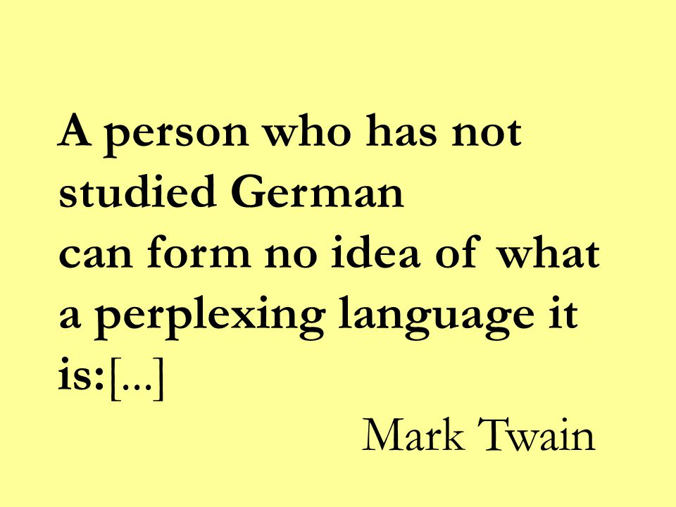 A person who has not studied German.