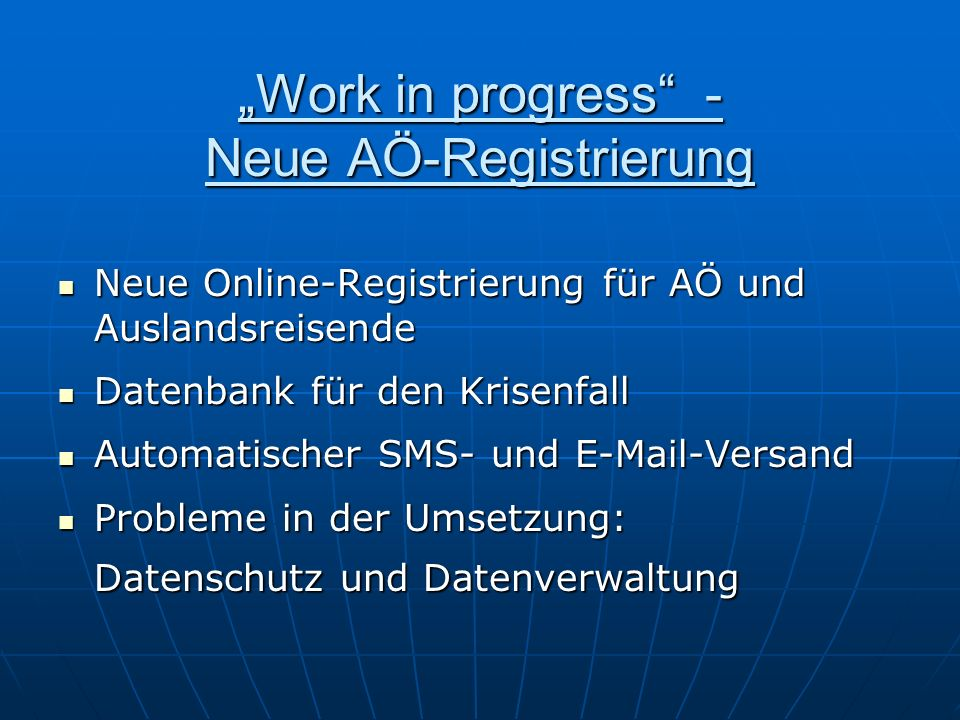 """Work in progress - Neue AÖ-Registrierung"