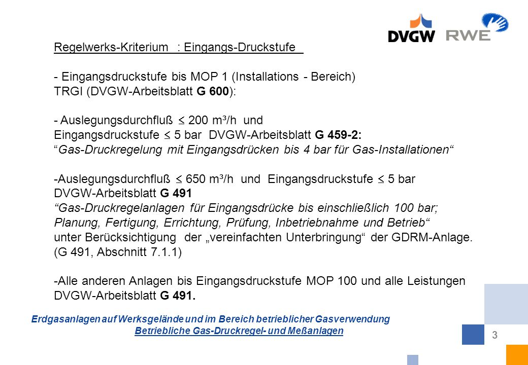 Erdgasanlagen auf Werksgelände und im Bereich betrieblicher ...